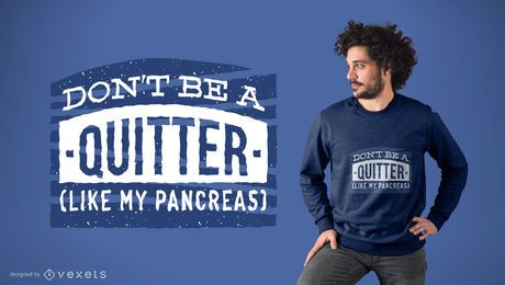 Diseño de camiseta de broma motivacional.