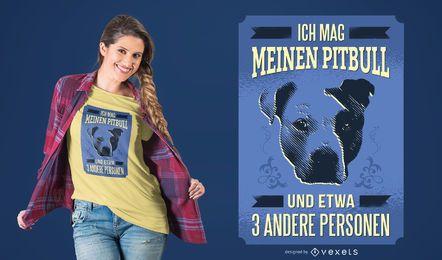 Diseño de camiseta alemán I Love MY Pitbull