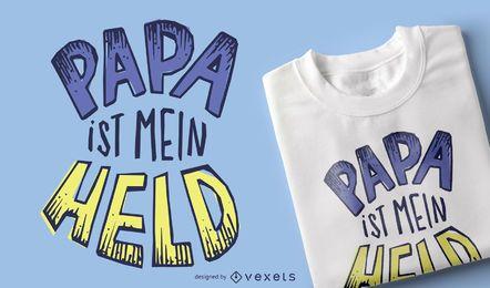 Diseño de camiseta Papa is My Hero