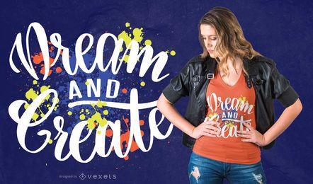 Traum schaffen T-Shirt Design
