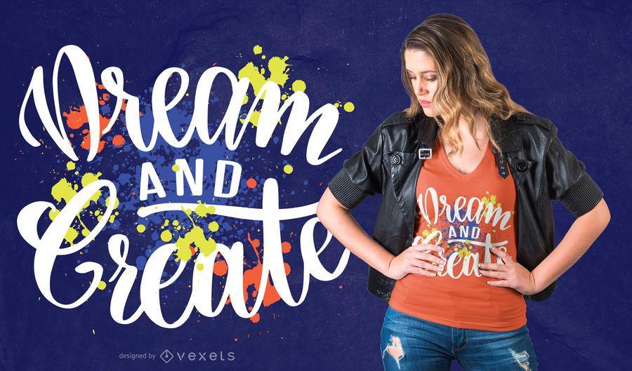 o sonho cria o design do t-shirt