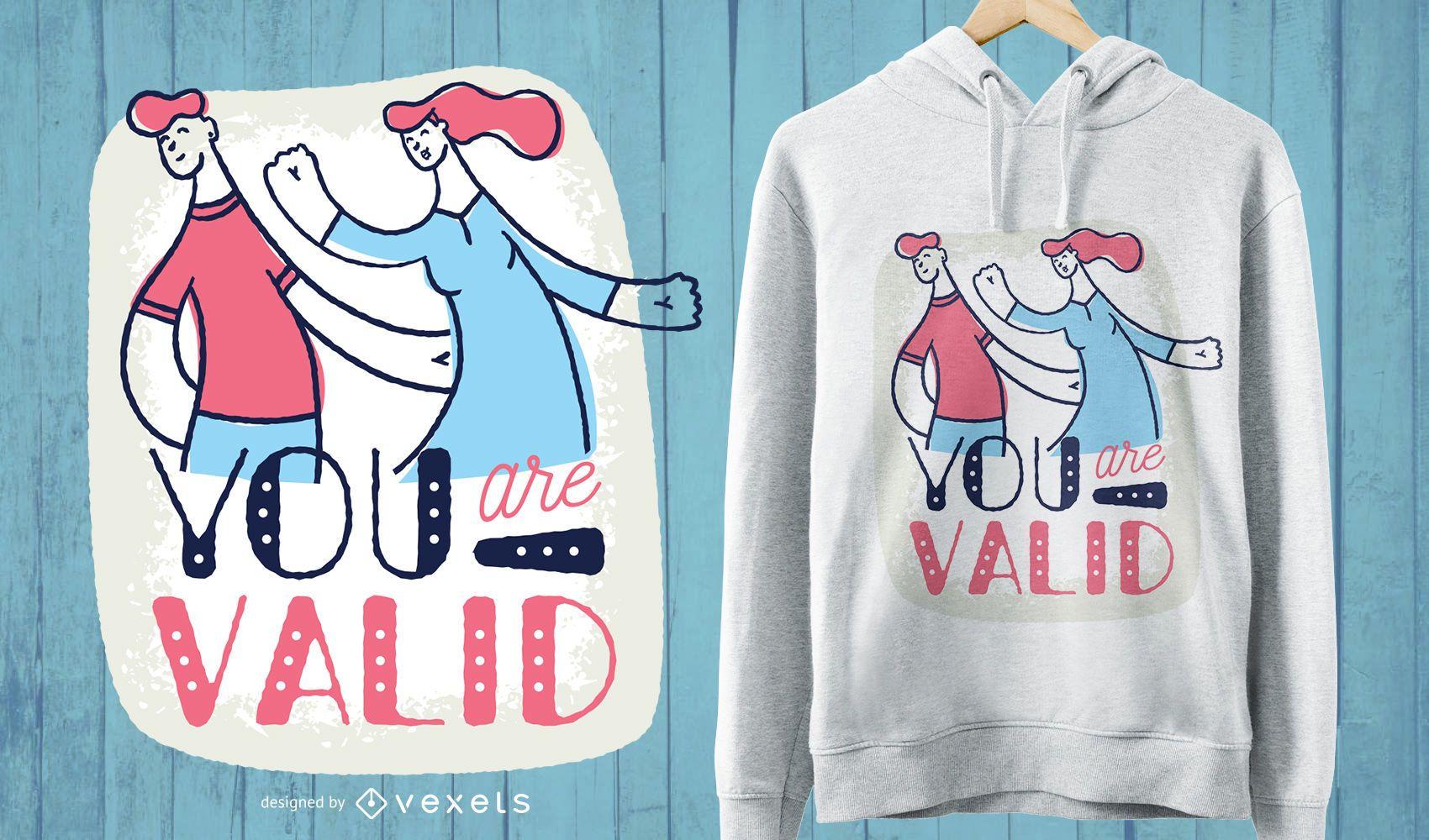 Você é um design de camiseta válido