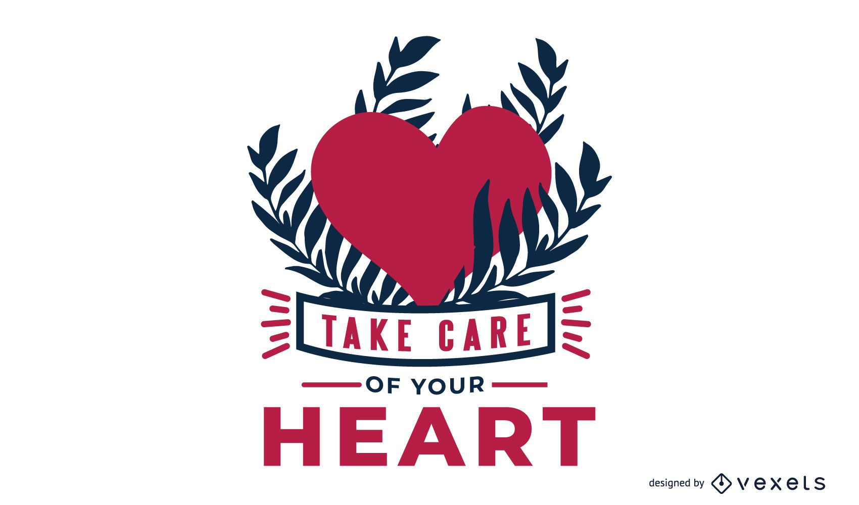 Take Care Of You Heart Message Design