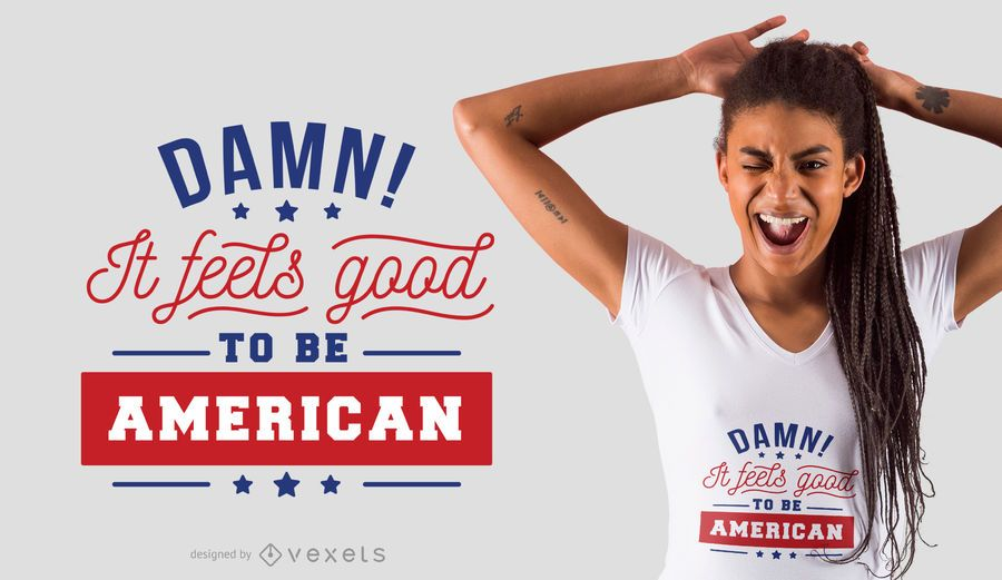 Good to be american t-shirt design