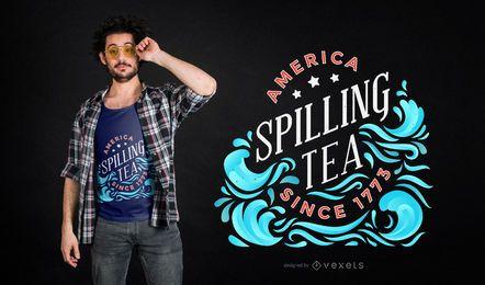 Derramando diseño de camiseta de té.