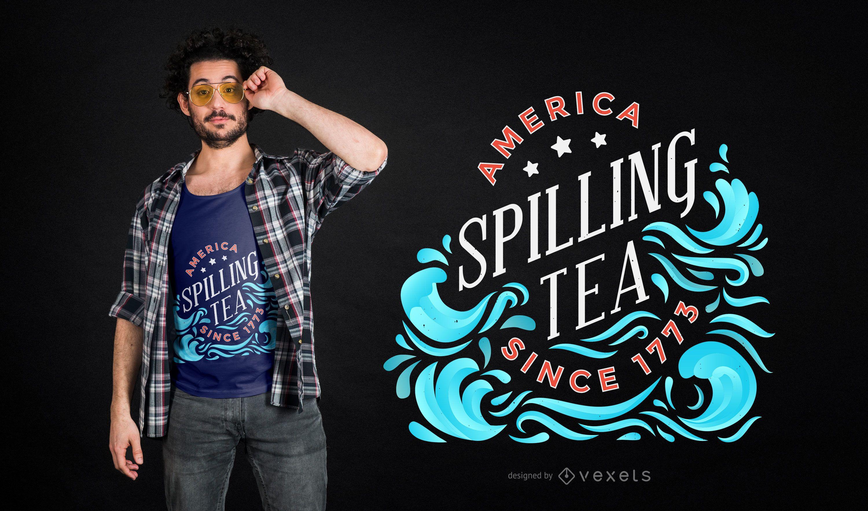 Diseño de camiseta derramando té