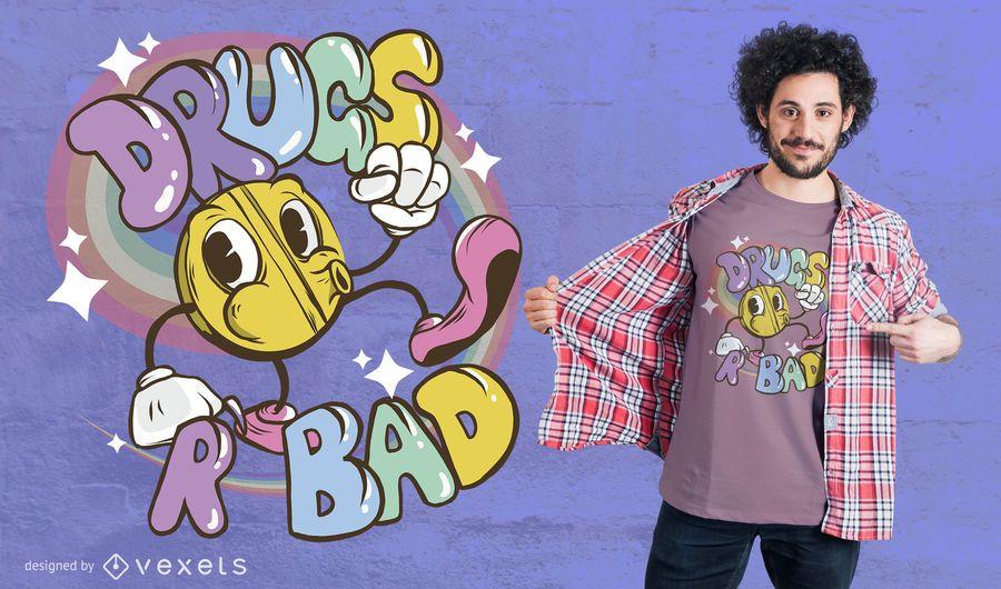 Las drogas son mal diseño de camiseta