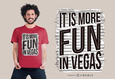 Spaß im Vegas-T-Shirt Entwurf