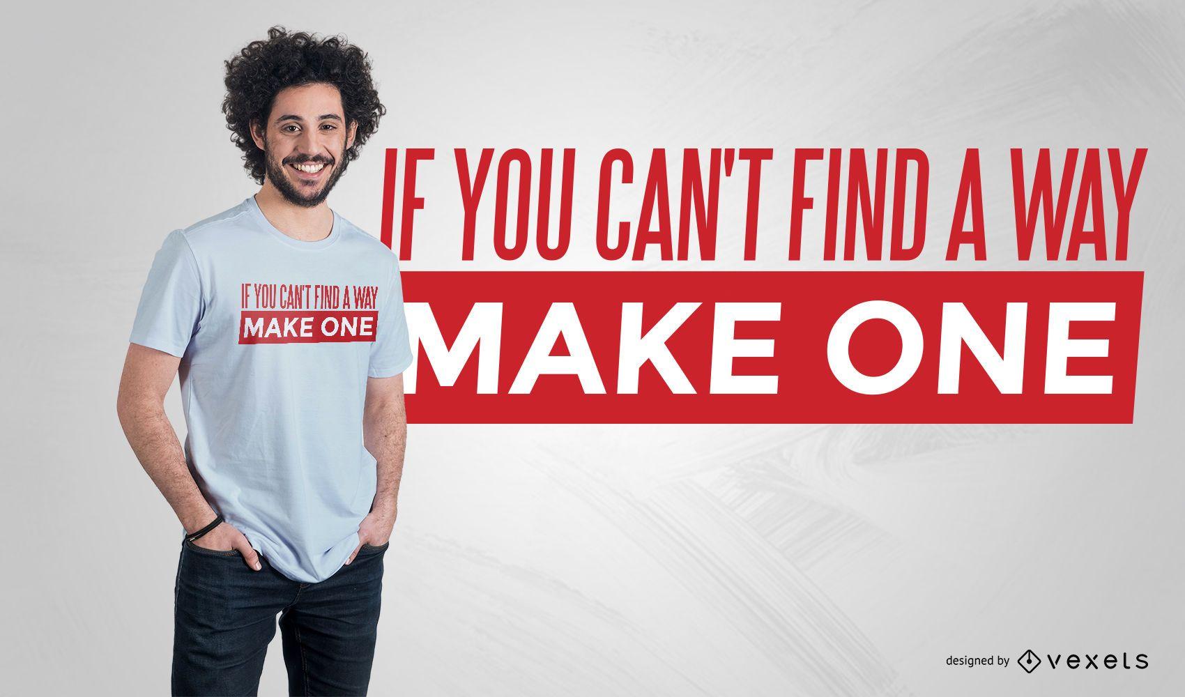 Diseño de camiseta Make a Way