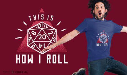 How I Roll Design de camisetas