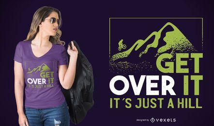 Get Over It camiseta de diseño