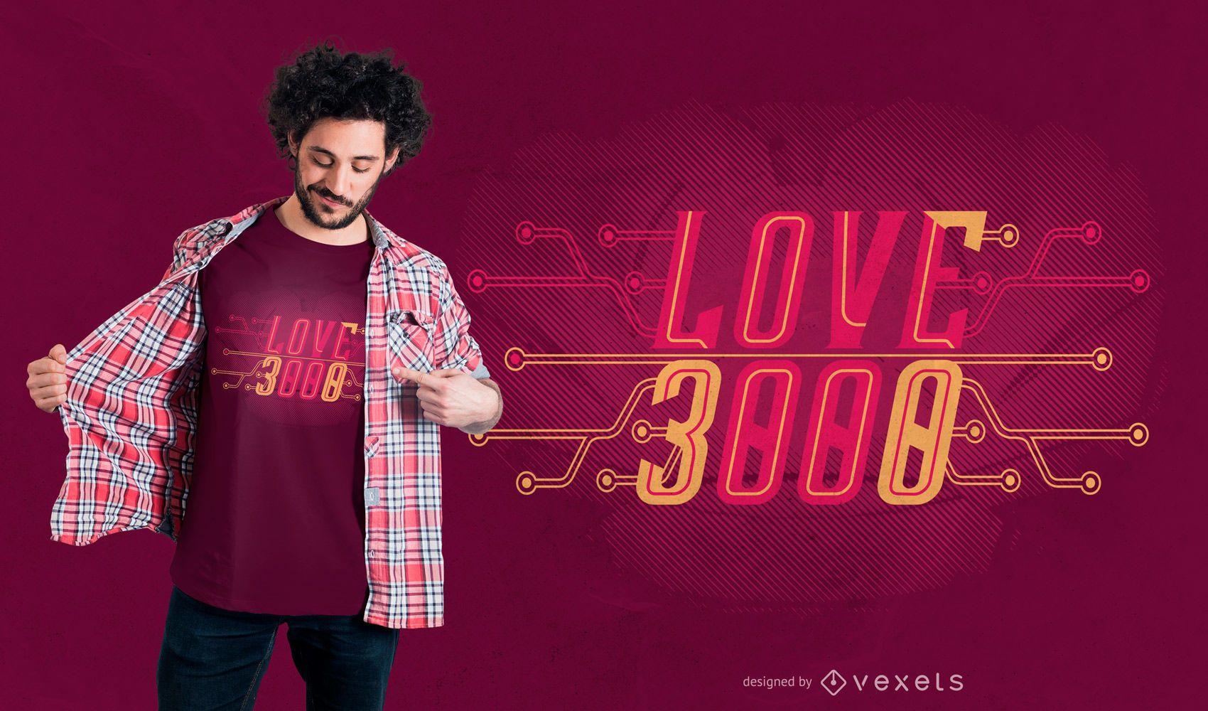 Te amo 3000 t-shirt design
