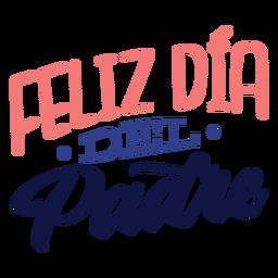 Feliz dia del padre lettering