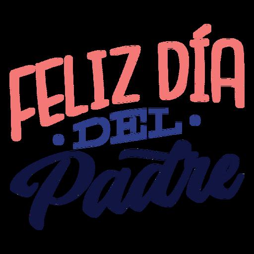 Letras de feliz dia del padre Transparent PNG
