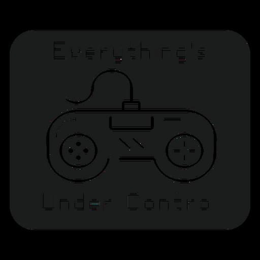Under control t shirt graphic Transparent PNG