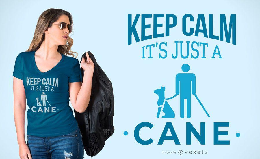 Just a cane t-shirt design