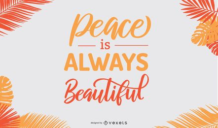 Peace is beautiful poster design