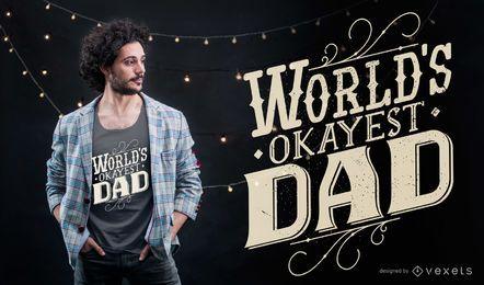 Das okayeste Papa-T-Shirt-Design der Welt