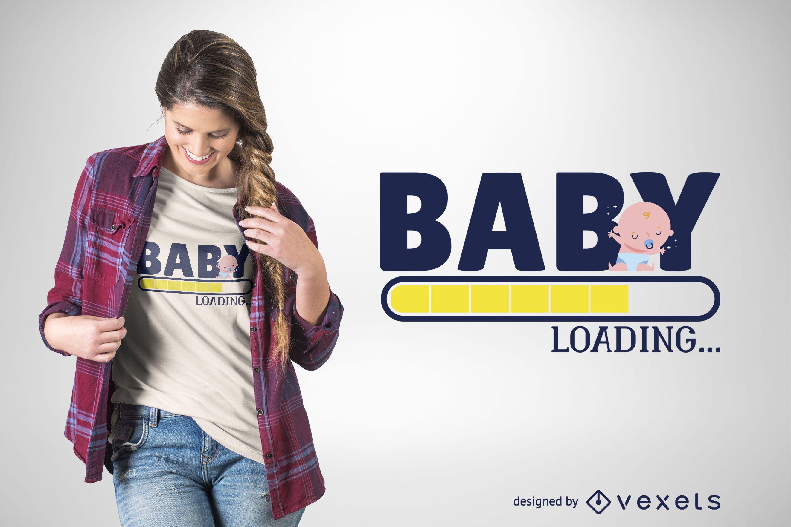 Baby loading t-shirt design