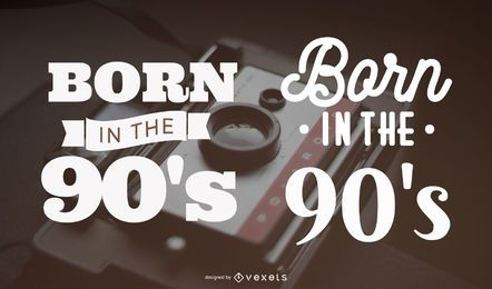 Born in the 90's lettering set