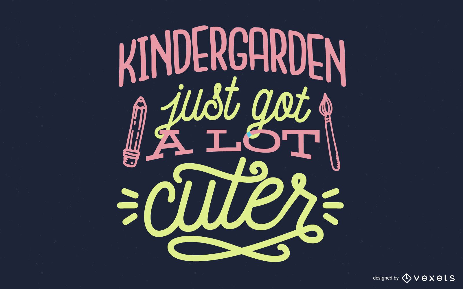 Kindergarden Just Got A Lot Cuter Lettering Design