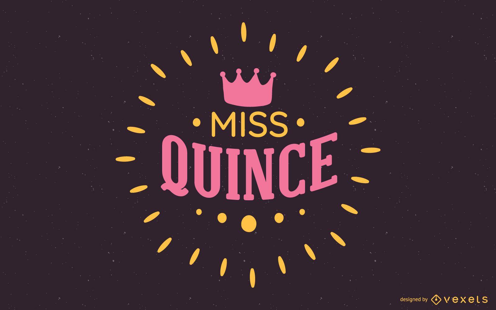 Ilustración de texto de Miss Quince
