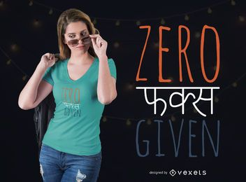 Diseño de camiseta Zero Given