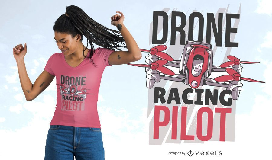 Drone racing pilot t-shirt design