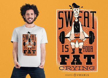 Diseño de camiseta con cita de sudor