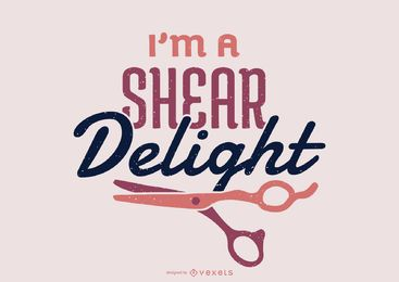 I'm a Shear Delight Lettering Design