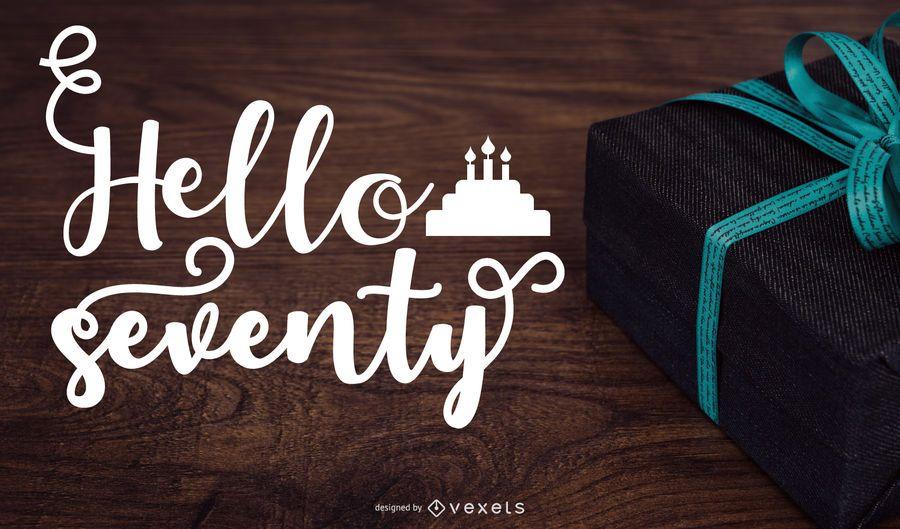 Hello Seventy Greeting Design
