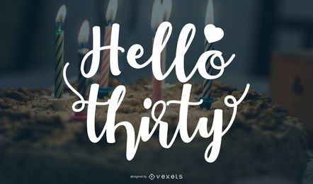 Hello Thirty Greeting Design