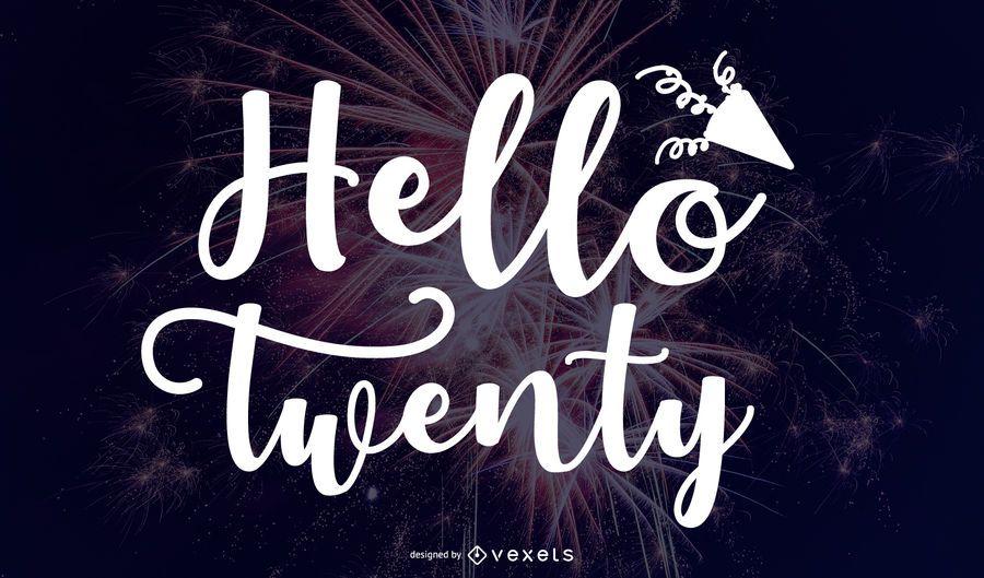 Hello Twenty Lettering Design