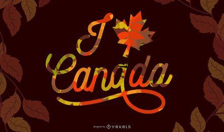 Ich liebe Kanada-Beschriftung