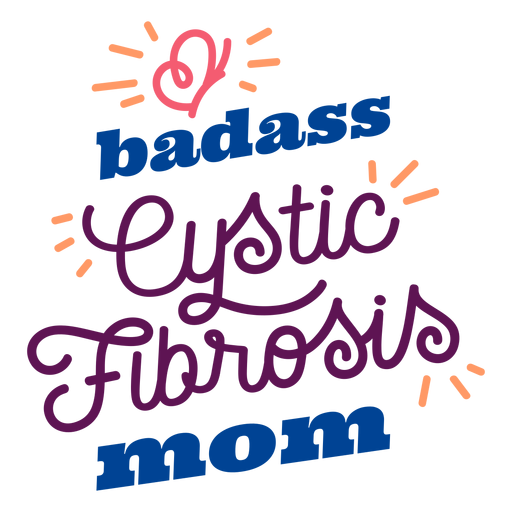Badass cystic fibrosis mom butterfly badge sticker Transparent PNG