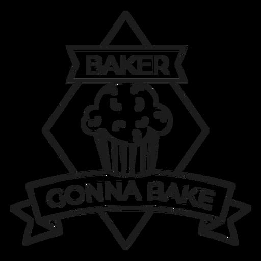 Baker gonna bake cake rhomb badge stroke Transparent PNG