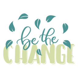 Be the change leaf badge sticker