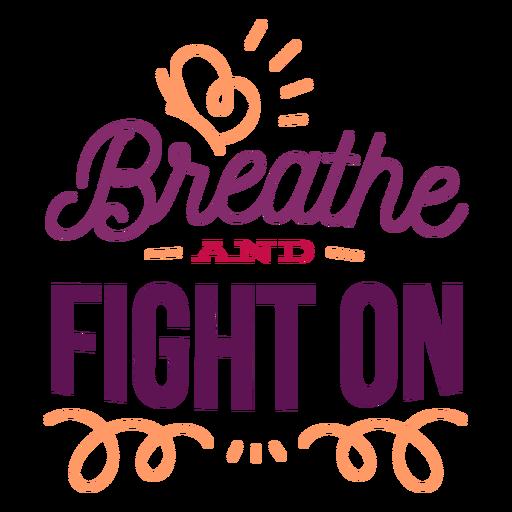 Atmen Sie und kämpfen Sie auf Lockenschmetterlings-Ausweisaufkleber Transparent PNG