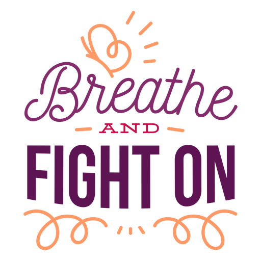 Breathe and fight on curl butterfly badge sticker Transparent PNG