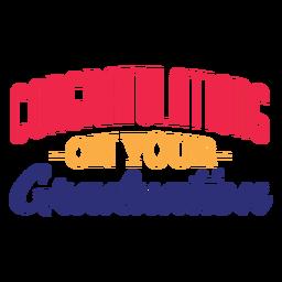 Felicitaciones por tu calcomanía de graduación.