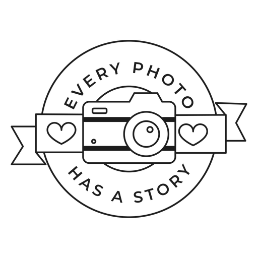 Every photo has a story camera lens objective heart badge stroke