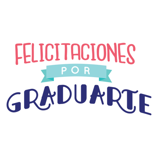 Adesivo de fita felicitaciones por graduarte Transparent PNG