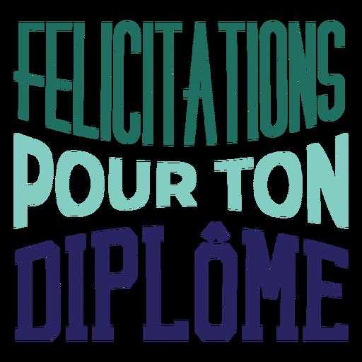Adesivo de felicitações pour ton diplôme Transparent PNG