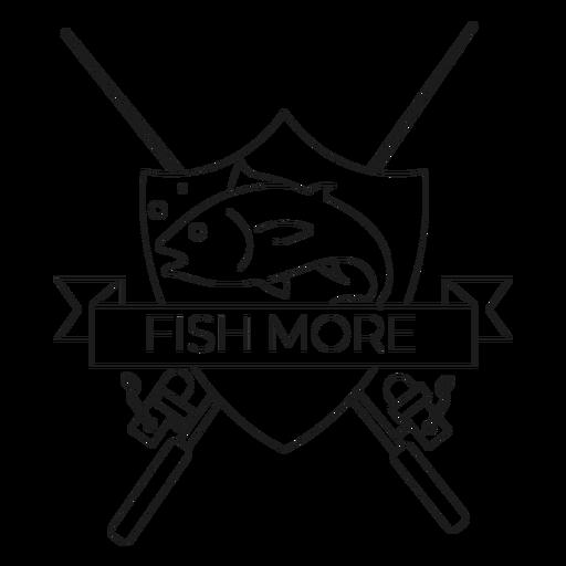 Fish more fish badge line Transparent PNG
