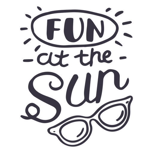 Fun at the sun sun glasses badge sticker Transparent PNG