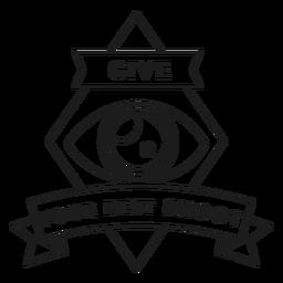 Geben Sie Ihrem besten Schuss Augenlinse objektive Raute Abzeichen Strich