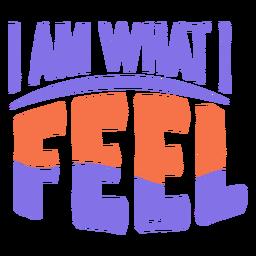 Eu sou o que sinto adesivo