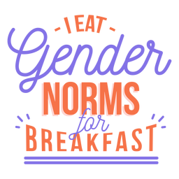 Yo como normas de género para la etiqueta de la raya del desayuno