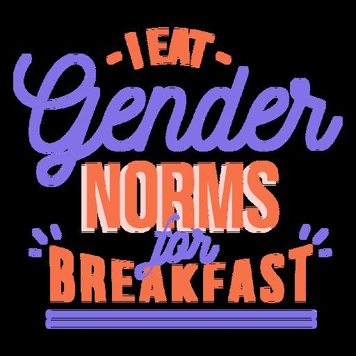 I eat gender norms for breakfast stripe sticker Transparent PNG
