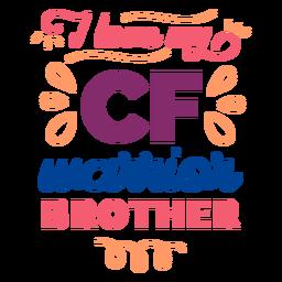 Amo mi etiqueta engomada de la insignia del enrollamiento del hermano del guerrero del cf